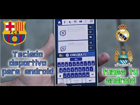 Teclados del FC Barcelona y Real Madrid |Tunea tu android|