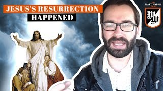 The Evidence For The Resurrection Of Jesus Is Overwhelming | The Matt Walsh Show Ep. 127