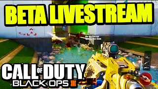 Black Ops 3: OPEN BETA LIVESTREAM! Early Access BO3 Multiplayer
