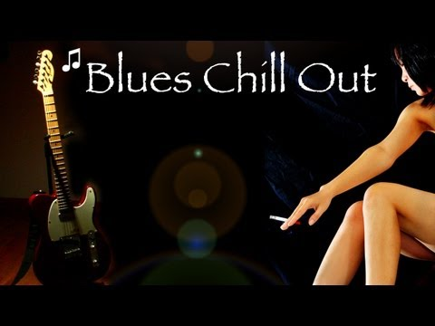 ♫ Blues Music - Relaxing Romantic Sexy Slow Blues -  Instrumental Guitar Blues Chill Out