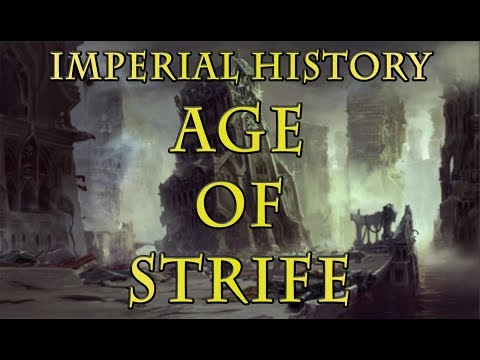 Warhammer 40k Lore - Imperial History, The Age of Strife