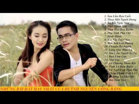 Những bài hát hay nhất, mới nhất của Huỳnh Nguyễn Công Bằng