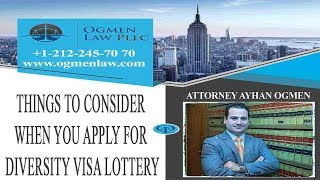 Things to Consider When You are Applying for the Diversity Visa Lottery