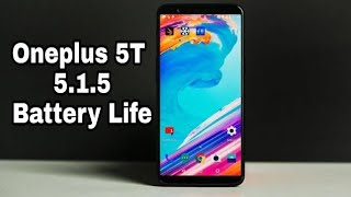 Oneplus 5T OxygenOS 5.1.5 Battery Life Review