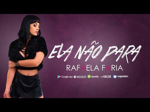 Rafaela Faria - Elas não para