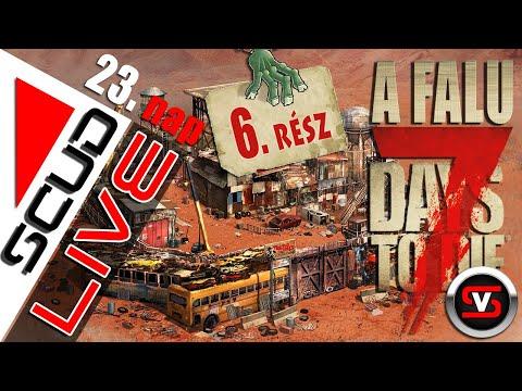 ScudLIVE | 7 Days to Die | A Falu 6. rész - Most tényleg csilles' építkezés! :D #magyarul