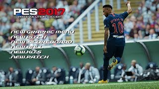 Play Game | Incredible Graphics !!! New Update PES 2017 Next-Gen Graphics Pack Like PES 2019 !!!