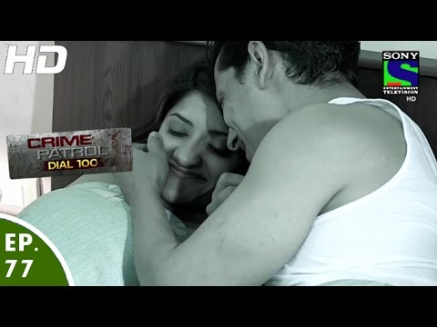 Crime Patrol Dial 100 - क्राइम पेट्रोल - Hadd-2 - Episode 77 - 21st January, 2016 thumbnail