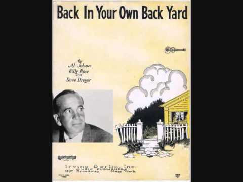Al Jolson - Back In Your Own Back Yard