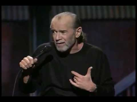   (George Carlin) -    