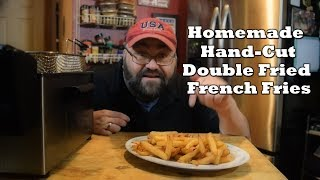 Homemade Hand-Cut French Fries | Double Fried