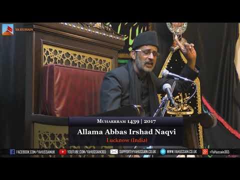 6th Muharram 1439 | 2017 - Allama Abbas Irshad Naqvi (Lucknow) - Northampton (UK)
