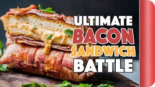 THE ULTIMATE BACON SANDWICH BATTLE
