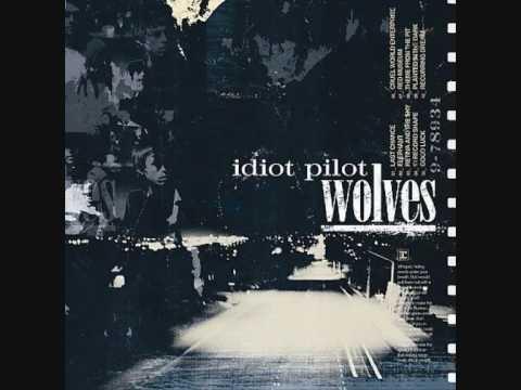 Idiot Pilot - Last Chance