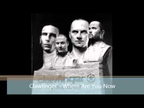 Clawfinger - Where Are You Now