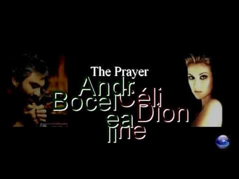 The prayer - Celine Dion & Andrea Bocelli