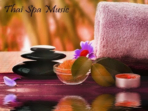 Thai Spa Music - Music For Massage, Meditation, De-stress And Relaxation video