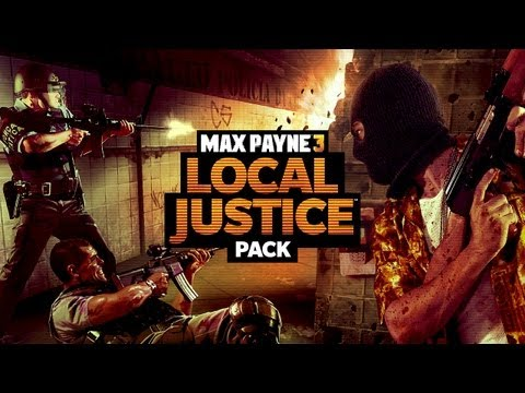 Max Payne 3 : Local Justice DLC Trailer