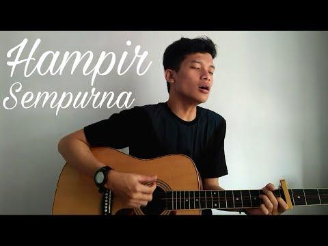 Download Rendy Pandugo - Hampir Sempurna cover by raja gegya Mp4 baru