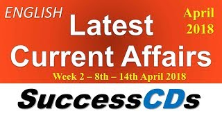 Latest GK April 2018 8 to 14 in English - Latest Current Affairs | General Knowledge 2018