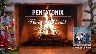 Pentatonix - Hark! The Herald Angels Sing