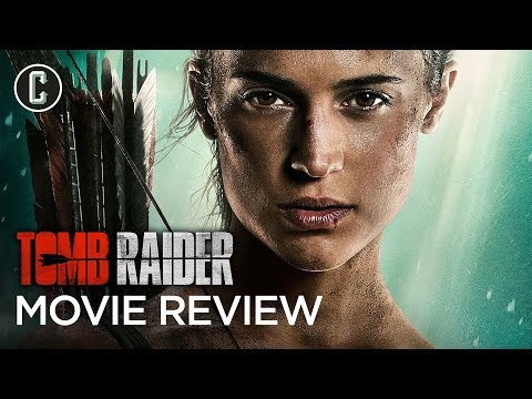 Tomb Raider Movie Review - Does It Break the Video Game Movie Curse?