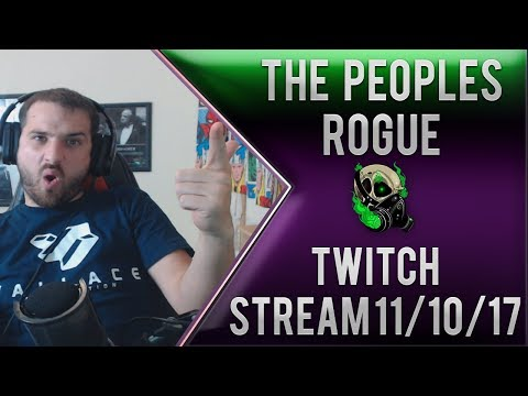 The Peoples Rogue Stream 10/11/17 - Mythic+ keys World of Warcraft