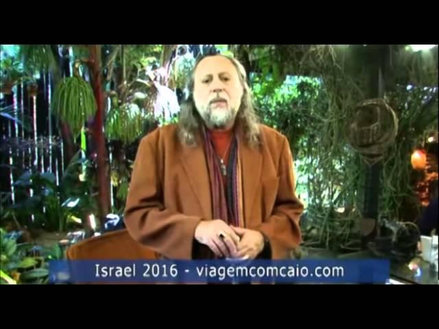 Caio convida para a viagem à Turquia e Israel, no início de 2016.