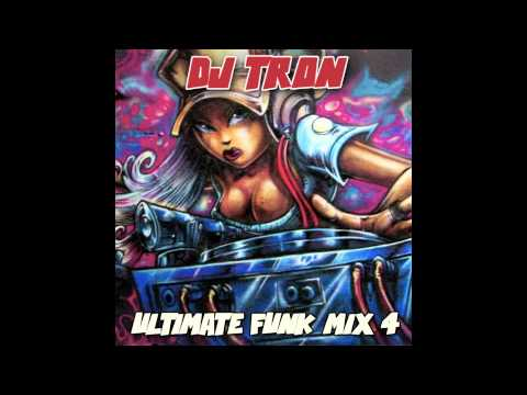 DJ Tron - Ultimate Funk Mix 4
