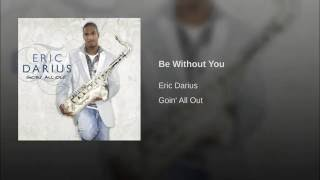 Be Without You