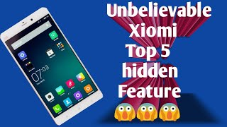 Unbelievable xiomi top 5 hidden feature | all tech vip tech