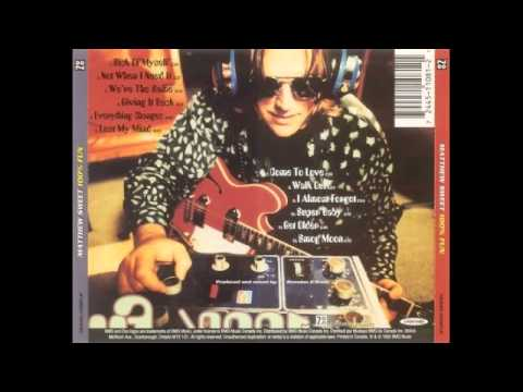 Matthew Sweet - Everything Changes