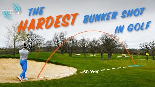 HOW TO PLAY THE HARDEST BUNKER SHOT IN GOLF   ME AND MY GOLF