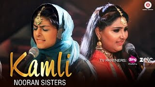 Kamli - Official Music Video | Nooran Sisters | Jassi Nihaluwal | Vijay Dhammi