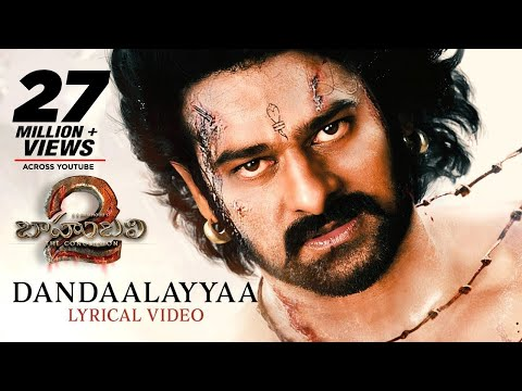 Dandalayya Full Song With Lyrics - Baahubali 2 Songs | Prabhas, MM Keeravaani, Kaala Bhairava