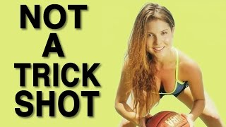 Basketball: This is Not a Trick Shot with Amanda Cerny