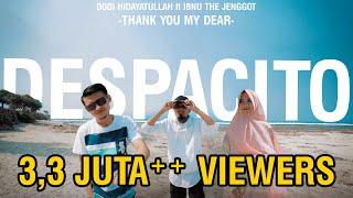 DESPACITO - Muslim Version (Thank You my Dear) COVER by Dodi Hidayatullah Ft Ibnu TJ