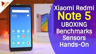 Xiaomi Redmi Note 5 Unboxing , Hans-On , Benchmarks & Sensors | Data Dock