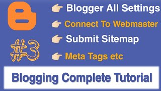 Blogger All Settings  in hindi || webmaster tool connect || Add Sitemap || Tutorial Steck Point