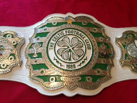 Real Celtic Football Club Championship Belt Youtube