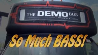 Demo Bus, Huge Bass