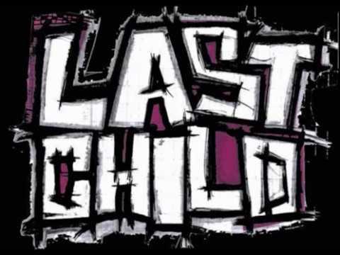 Last Child Full Album