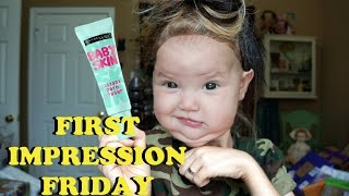 BABY SKIN- FIRST IMPRESSION FRIDAY