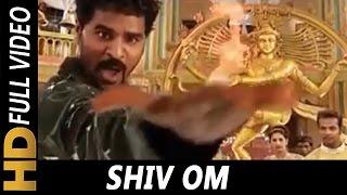 Shiv Om   Shaan, Dheeraj Kumar Kochhar, Prabhudeva   Aabra Ka Daabra 2004 Songs   Prabhu Deva