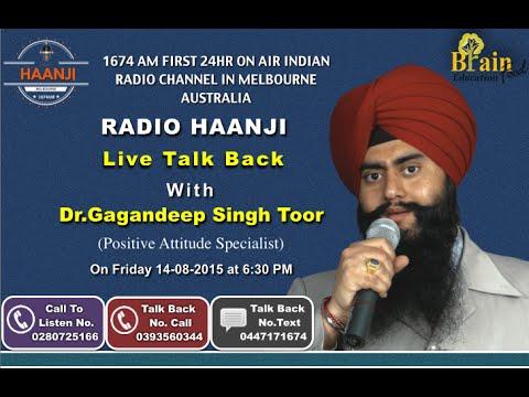 Dr.Gagandeep Singh Toor on Radio Haanji  AUSTRALIA Live Talk Back (Positive Attitude Special)