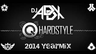 DJ Addx - Hardstyle 2014 Year Mix