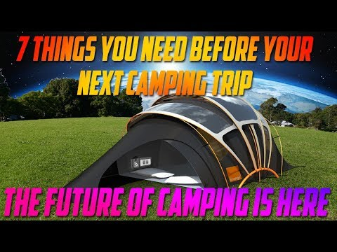 New Tech ▶ 7 CAMPING MUST HAVE ACCESSORIES YOU NEVER KNEW EXISTED!! ▶ STRAIGHT FROM THE FUTURE