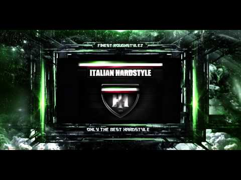 Italian Hardstyle Mix 2013 (HQ) [HD]