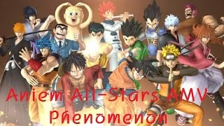 Anime All-Stars AMV [Phenomenon] by Jason Skywalker