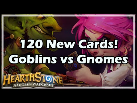 [Hearthstone] 120 New Cards! Goblins vs Gnomes! Review of Blizzcon 2014 Info